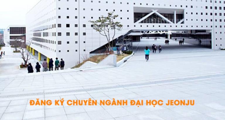 Đăng ký chuyên ngành đại học Jeonju - TNG Việt Nam